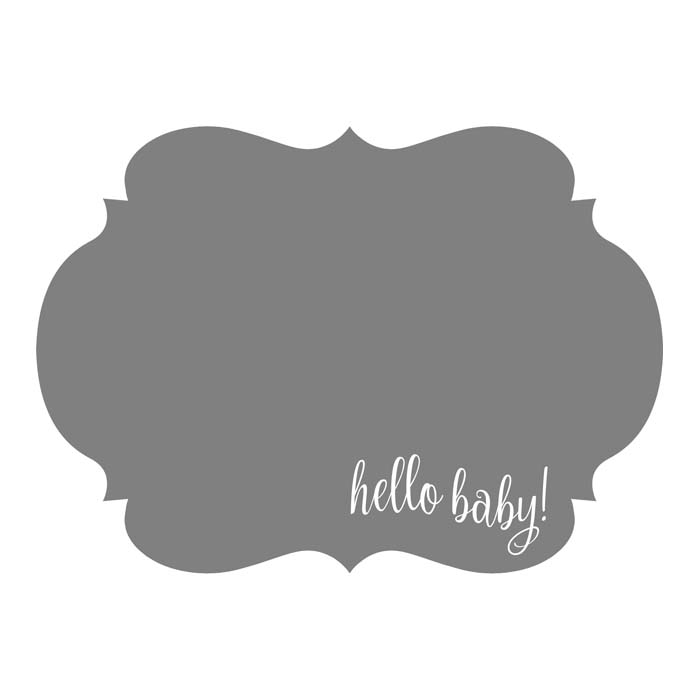 Hello Baby 5x7H Designer Fanciful